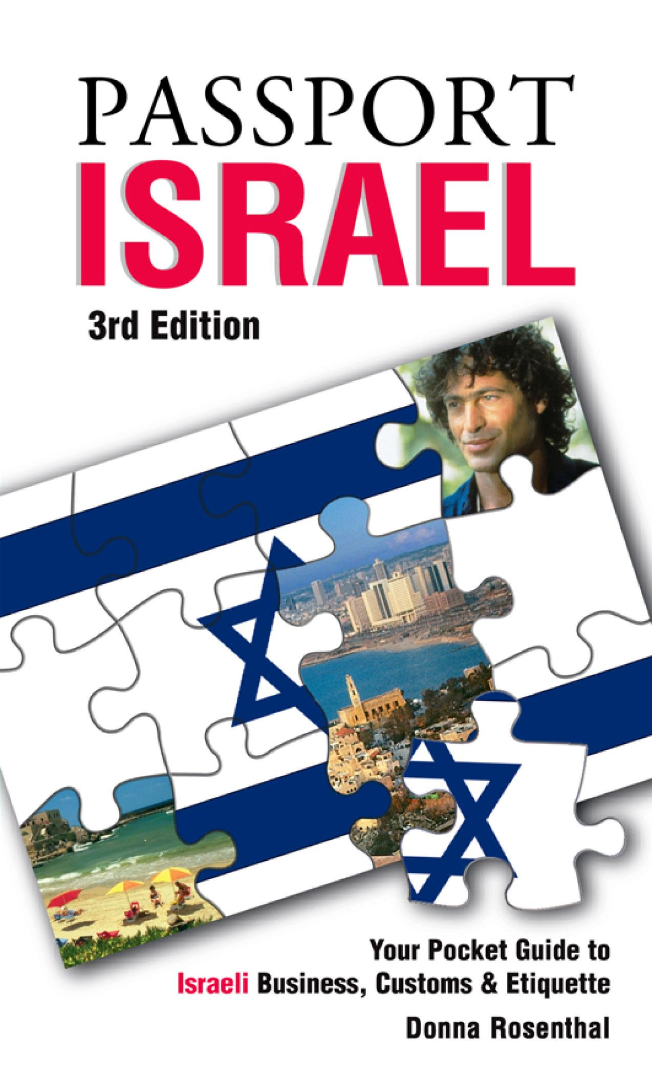 Passport Israel, 3rd: Your Pocket Guide to Israeli Business, Customs & Etiquette