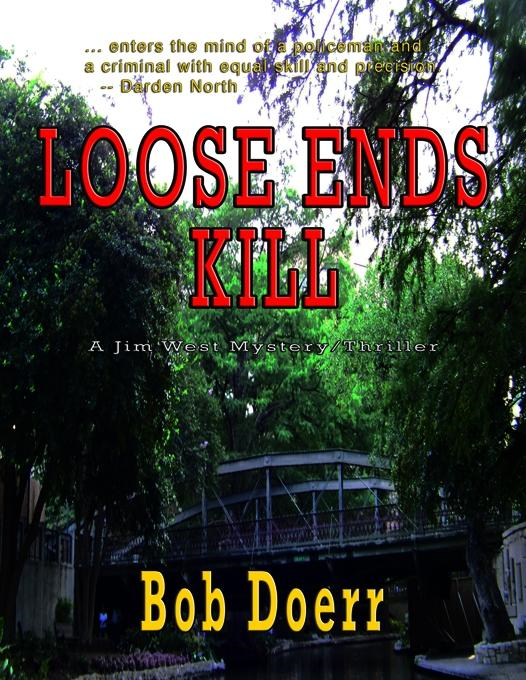 LOOSE ENDS KILL By: Bob Doerr