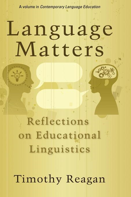 Language Matters: Reflections on Educational Linguistics