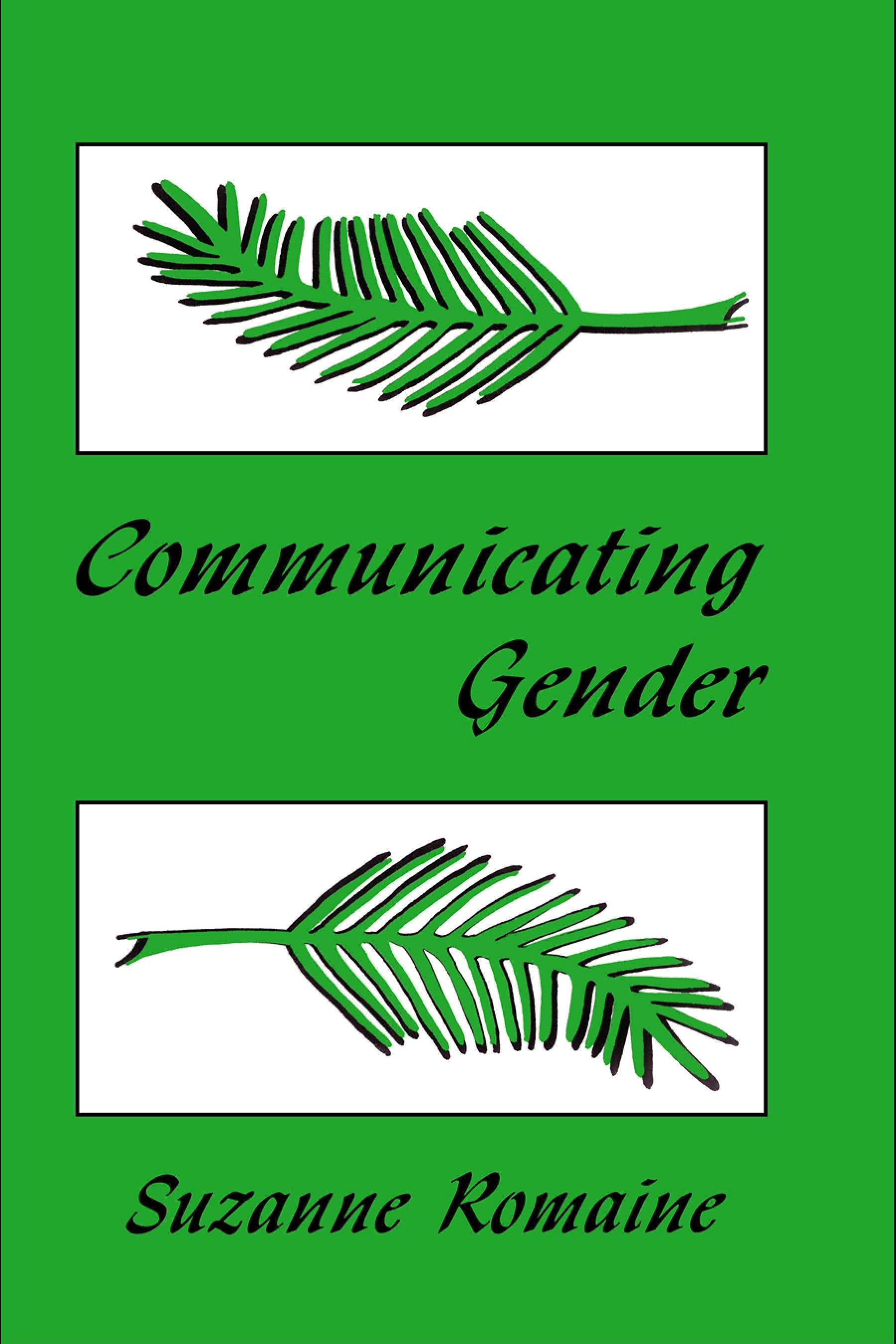 Communicating Gender By: Gevork Hartoonian