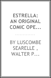 Estrella: An Original Comic Opera in Three Acts