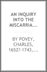 An inquiry into the miscarriages of the four last years reign ..