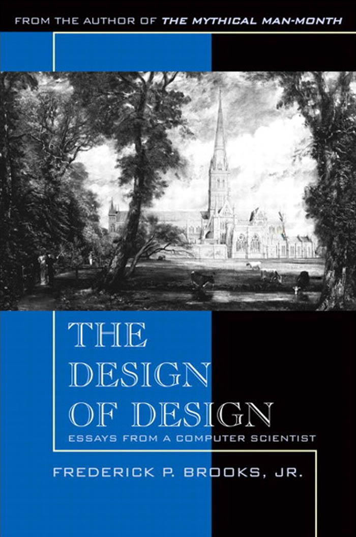 The Design of Design: Essays from a Computer Scientist