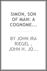 Simon, Son of Man: A Cognomen of Undoubted Historicity, Obscured by Translation and Lost in the ...