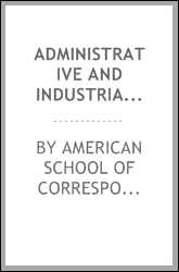 Administrative and industrial organization;