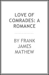 Love of Comrades: A Romance