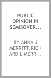 Public opinion in semisovereign Germany : the HICOG surveys, 1949-1955