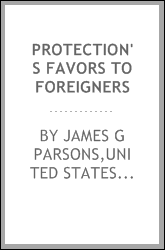 Protection's favors to foreigners