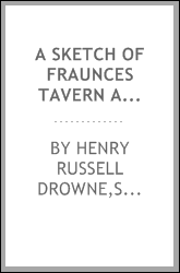A sketch of Fraunces Tavern and those connected with its history