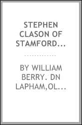 Stephen Clason of Stamford, Connecticut, in 1654 and some of his descendants