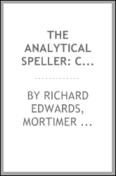 The analytical speller: containing lists of the most useful words in the ...