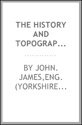 The history and topography of Bradford