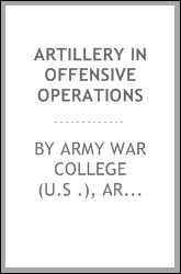 Artillery in Offensive Operations