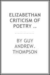 Elizabethan criticism of poetry ..