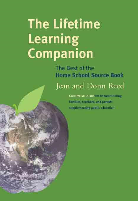 The Lifetime Learning Companion: The Best of the Home School Source Book
