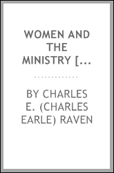 Women and the ministry [microform]