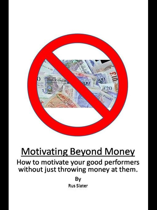 Motivating Beyond Money