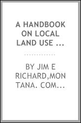 A handbook on local land use regulation