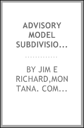 Advisory model subdivision regulations prepared to comply with the Montana Subdivision and Platting Act