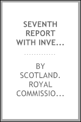 Seventh report with inventory of monuments and constructions in the county of Dumfries
