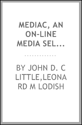 MEDIAC, an on-line media selection system