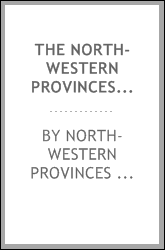 The North-Western Provinces Code: Consisting of the Regulations and Local ...