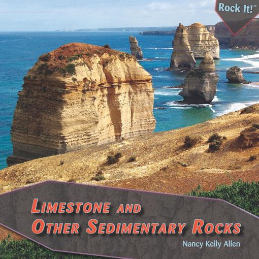 Limestone and Other Sedimentary Rocks