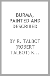 Burma, painted and described