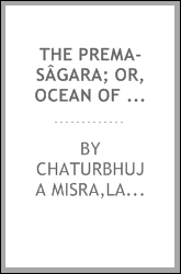 The Prema-sâgara; or, Ocean of love
