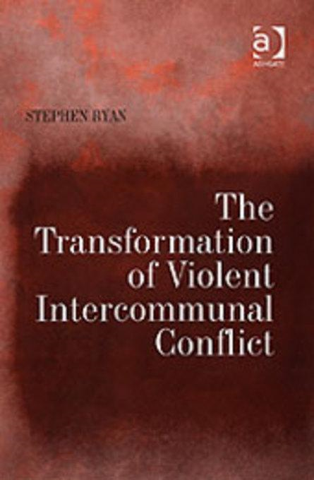 Transformation of Violent Intercommunal Conflict, The