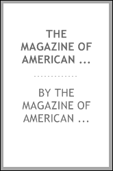 The Magazine of American History with notes and queries.VOL.II