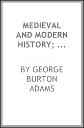 Medieval and modern history; an outline of its development