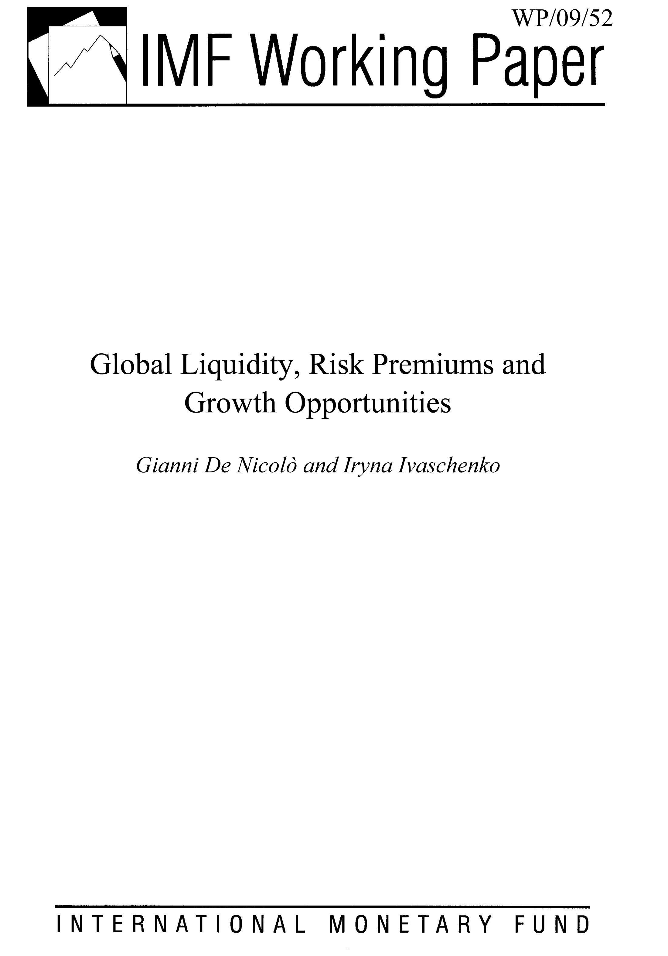 Global Liquidity, Risk Premiums and Growth Opportunities