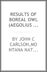Results of boreal owl (Aegolius funereus) surveys on the Jefferson Division of the Lewis & Clark National Forest