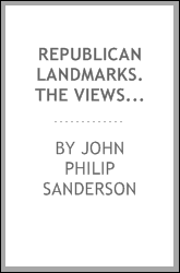 download republican landmarks. the views and opinions of america