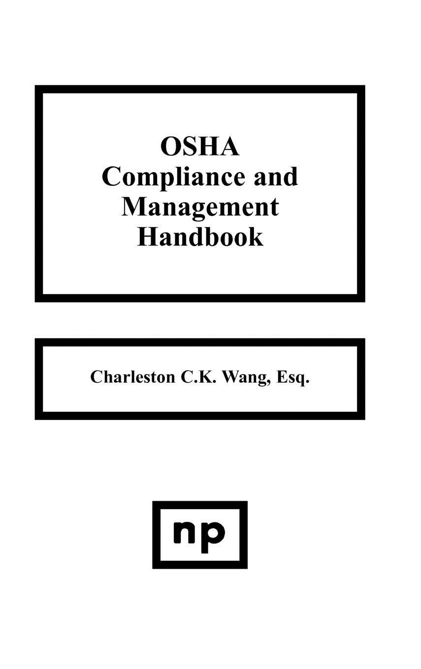 OSHA Compliance and Management Handbook