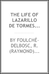The life of Lazarillo de Tormes : and his fortunes and adversities