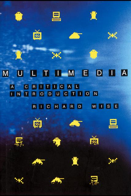 Multimedia: A Critical Introduction