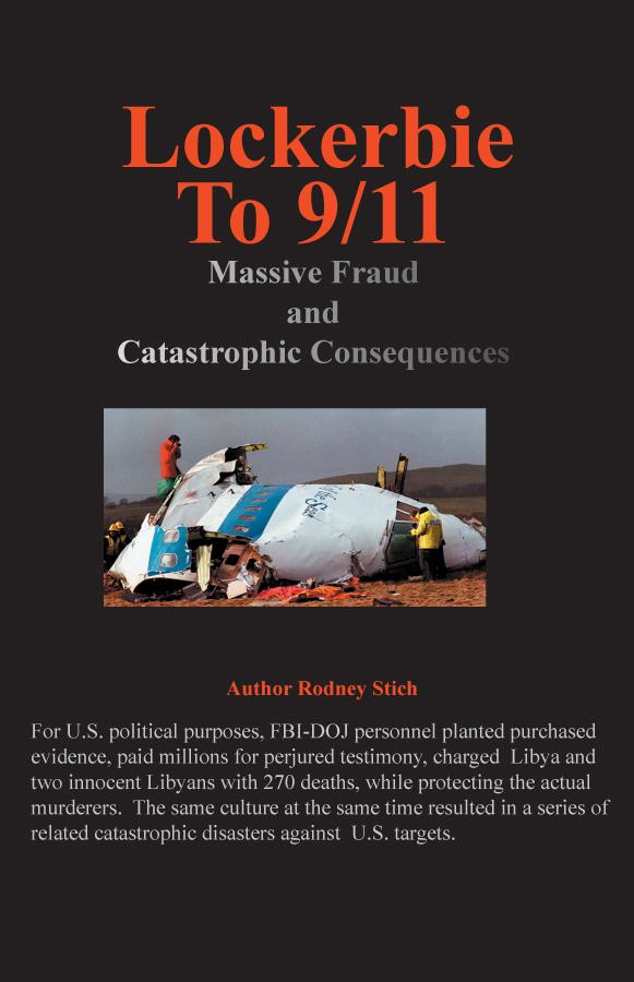 Lockerbie to 9/11: Massive Fraud and Consequences