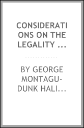 Considerations on the Legality of General Warrants: To which is Added, a Postscript on a Late ...