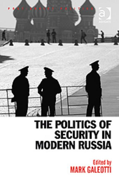 download the politics of security in modern russia book