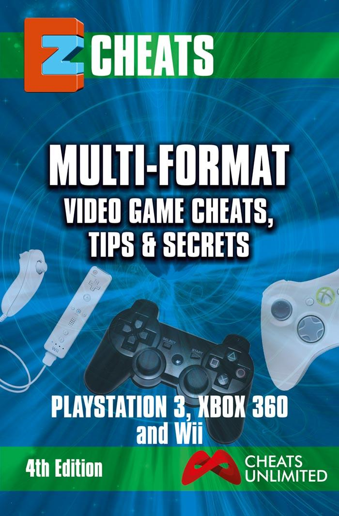 EZ Cheats    Multi-Format Video Game Cheats, Tips and Secrets For PS3, Xbox 360 & Wii   4th Edition