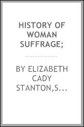 History of woman suffrage;