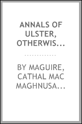 Annals of Ulster, otherwise, ... Annals of Senat; [micform]