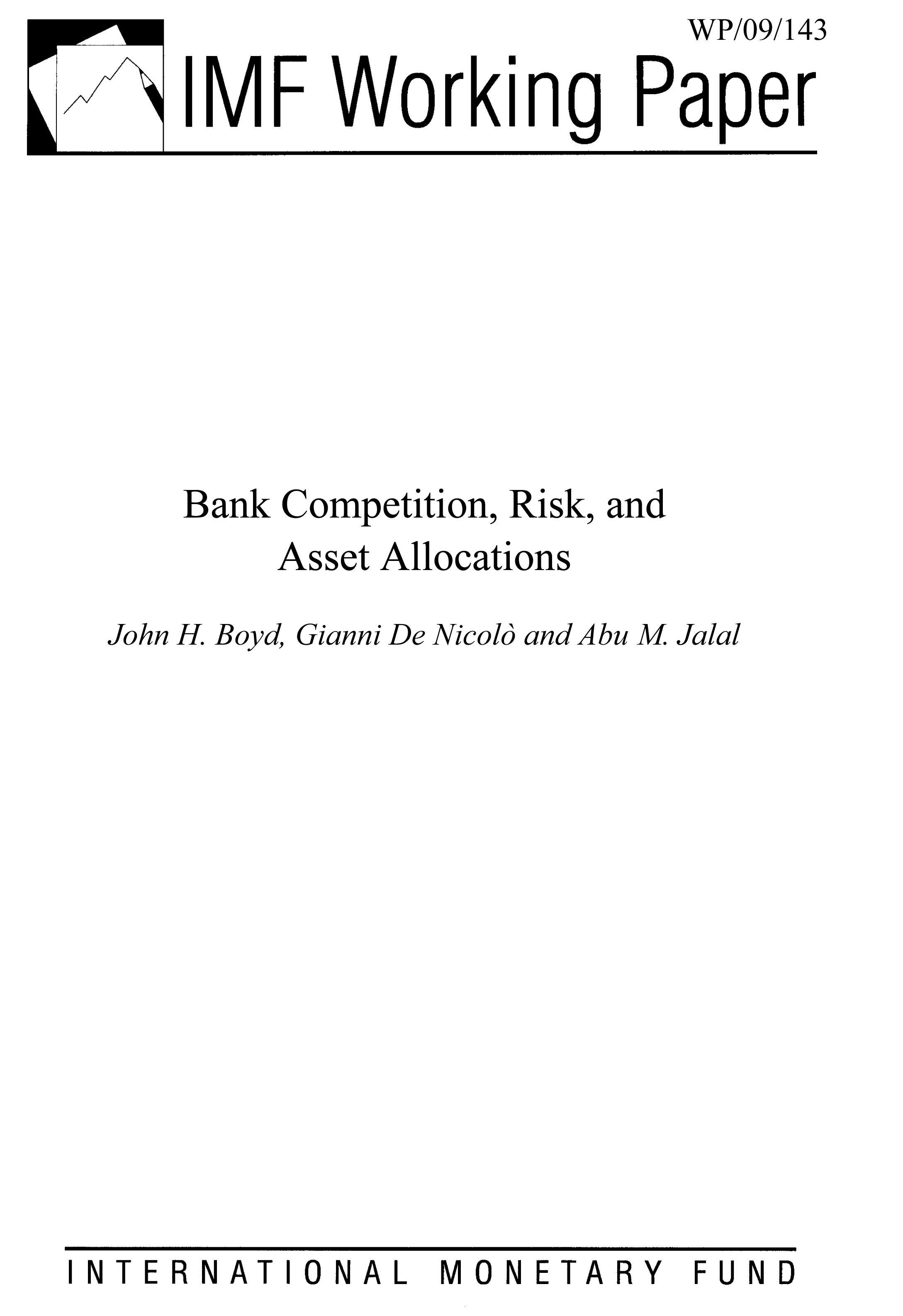 Bank Competition, Risk and Asset Allocations