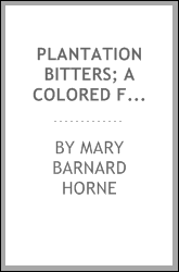 Plantation bitters; a colored fantasy in two acts, for male characters only