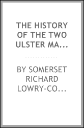 The History of the Two Ulster Manors of Finagh, in the County of Tyrone, and Coole, Otherwise ...