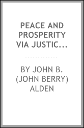 Peace and prosperity via justice and practical sense ..