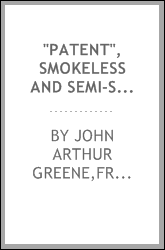 """Patent"", smokeless and semi-smokeless fuels"