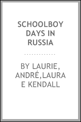 Schoolboy days in Russia